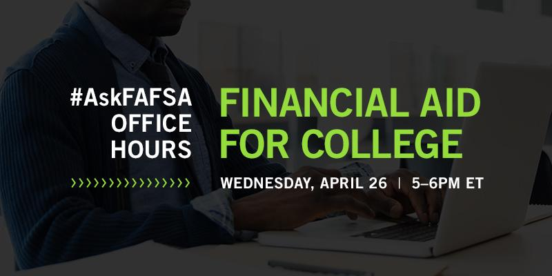 Thumbnail for April 2017 #AskFAFSA Office Hours: Financial Aid for College