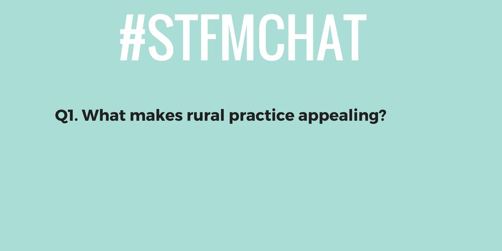 #stfmchat Q1. What makes rural practice appealing? https://t.co/17TiokRc15