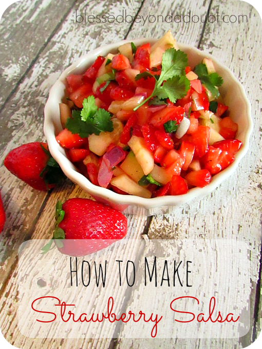 How to make EASY Strawberry Salsa Recipe! Oh my!