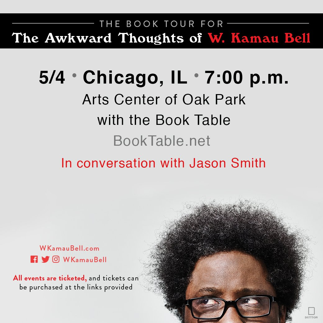 Warriors Kamau Bell On Twitter CHICAGO My Book Tour Comes To You - Book table oak park