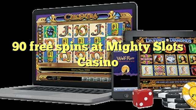 Mighty slots no deposit video roulette machines