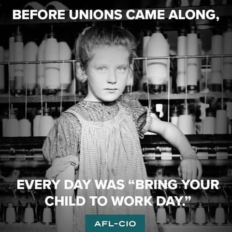 Before unions came along, every day was #TakeYourChildToWorkDay  https...