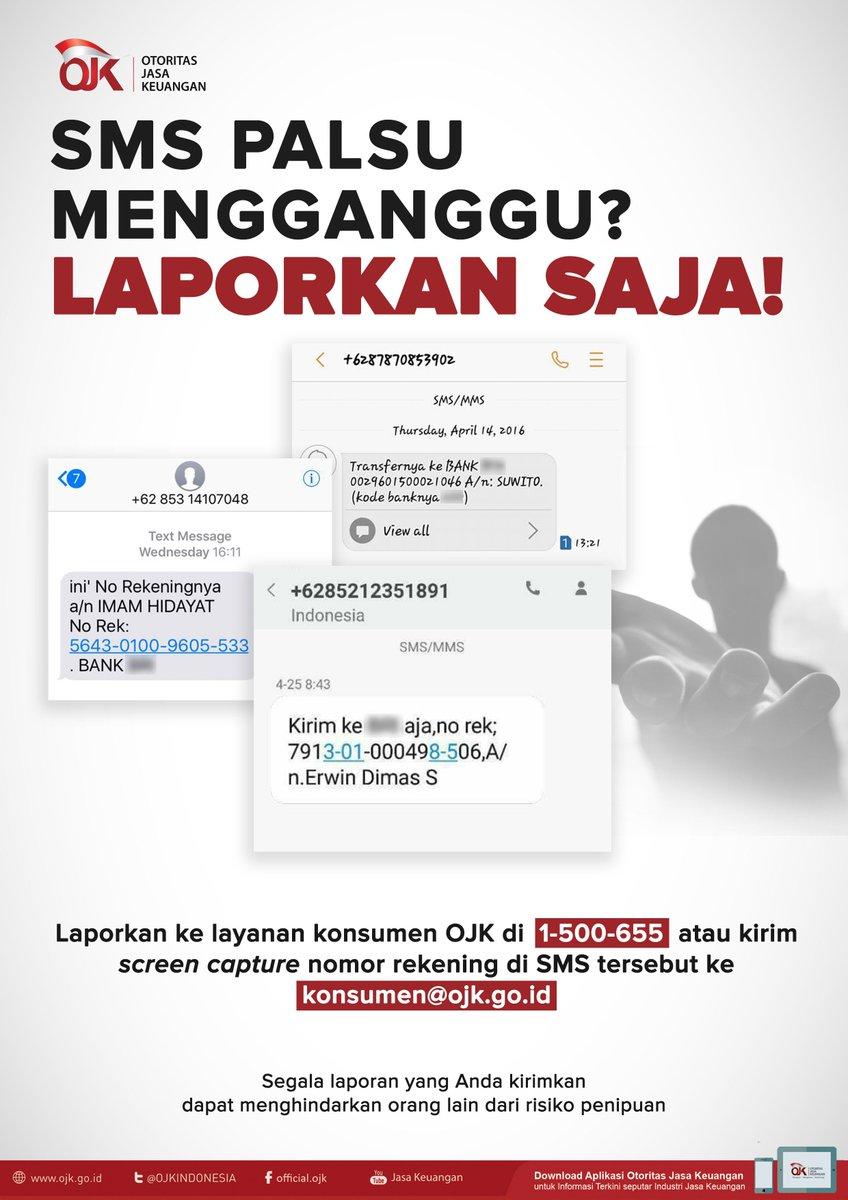 Ojk Indonesia On Twitter Laporkan Sms Palsu Yang Anda Terima Segala Laporan Anda Bisa Menghindarkan Orang Lain Dari Penipuan
