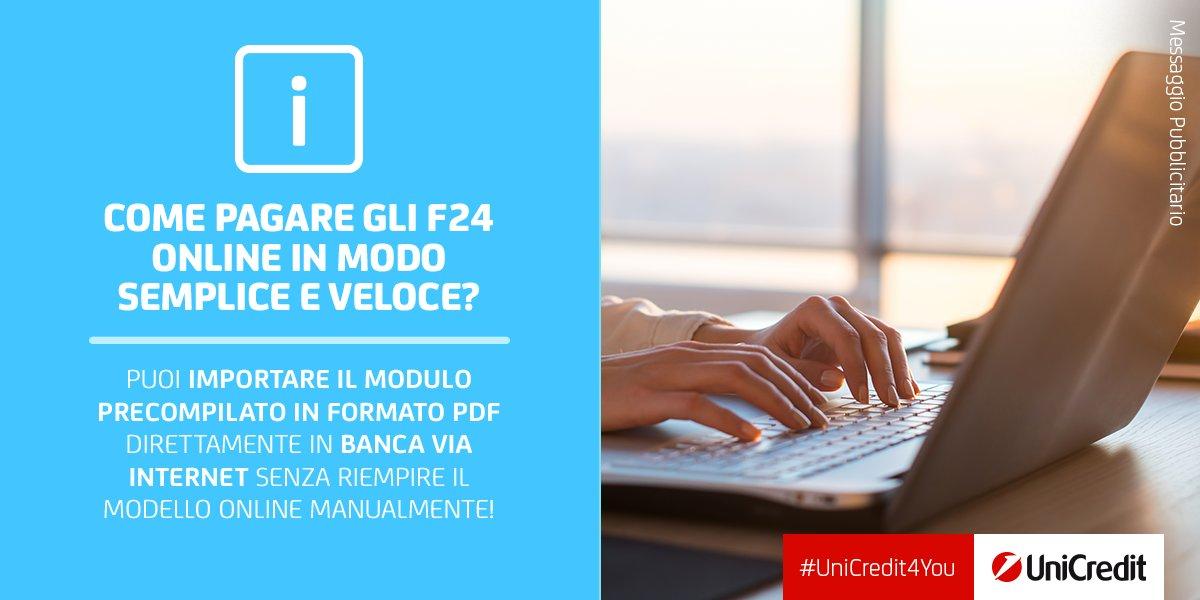 Unicredit Italia On Twitter F24 Online Ti Basta Un Modulo