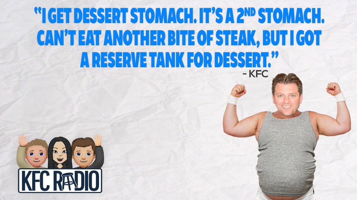 Dessert Stomach is the most important organ in the human body. @KFCrad...