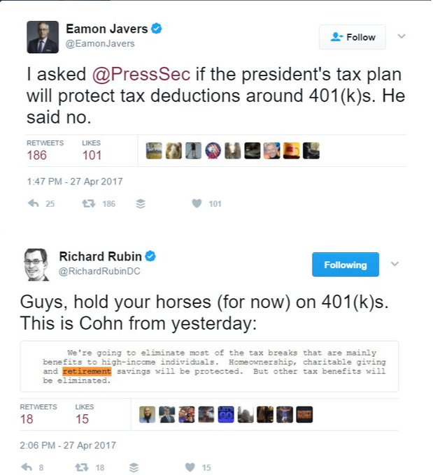 Does the totally serious Trump tax plan eliminate deductions for retirement savings? Gary Cohn, yesterday: No Sean Spicer, today: Yes