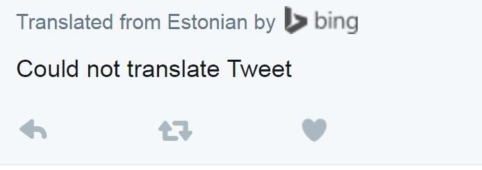 Look here, Bing. If you can't translate the tweet, don't offer to translate the tweet