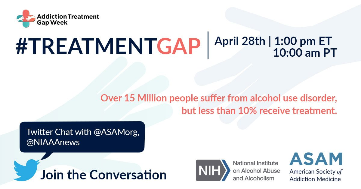 Starting Soon! Join us & @NIAAAnews for Alcohol Chat: #TreatmentGap Twitter chat today at 1PM ET. USe #TreatmentGap to join the discussion. https://t.co/o5l2jloyfe