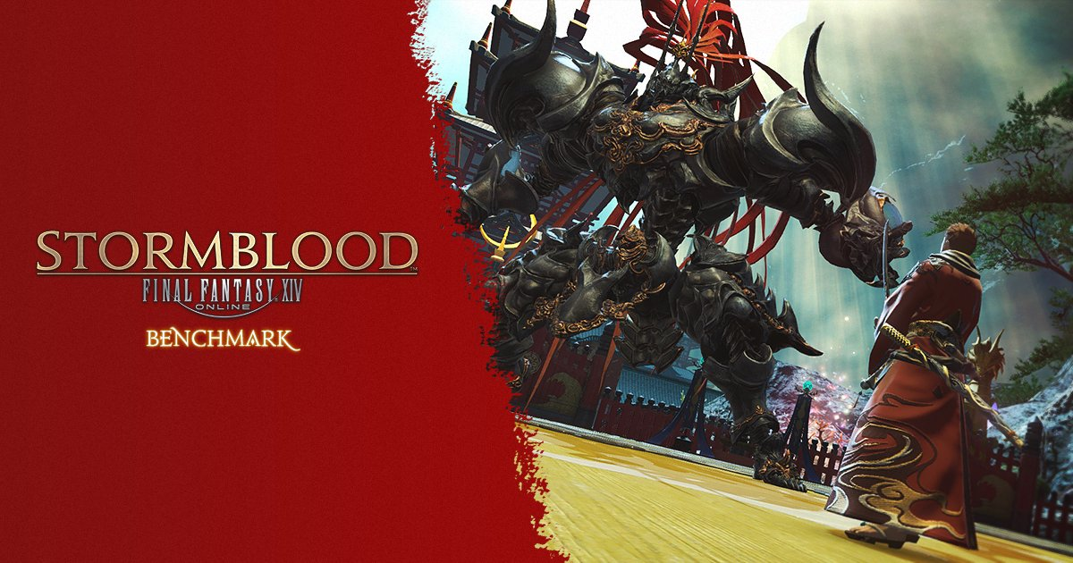 FINAL FANTASY XIV On Twitter The FFXIV Stormblood Benchmark Is Live Tco VpR3U3Poma