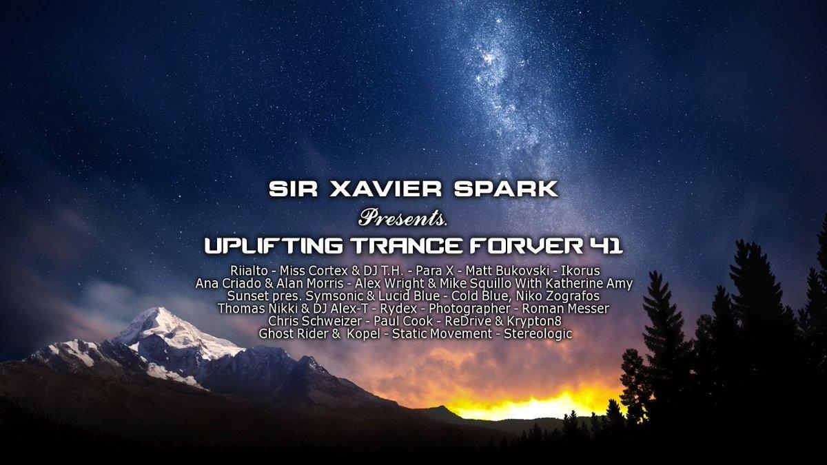 #UTF41 is Uplifting Trance Forever 41 (29-04-17)  #Trancefamily #Uplifting #Vocal #Energy #Tech #PsyTrance  https://www. mixcloud.com/SirXavierSpark /uplifting-trance-forever-41-29-04-17/ &nbsp; … <br>http://pic.twitter.com/FvnhGGelmV