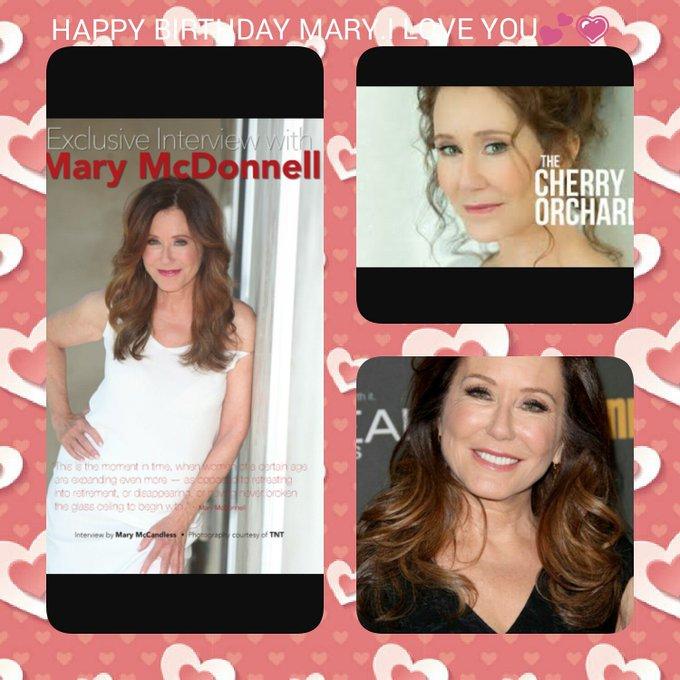 .HAPPY BIRTHDAY MARY MCDONNELL I LOVE YOU