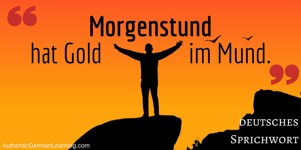 Auth German Learning On Twitter Morgenstund Hat Gold Im