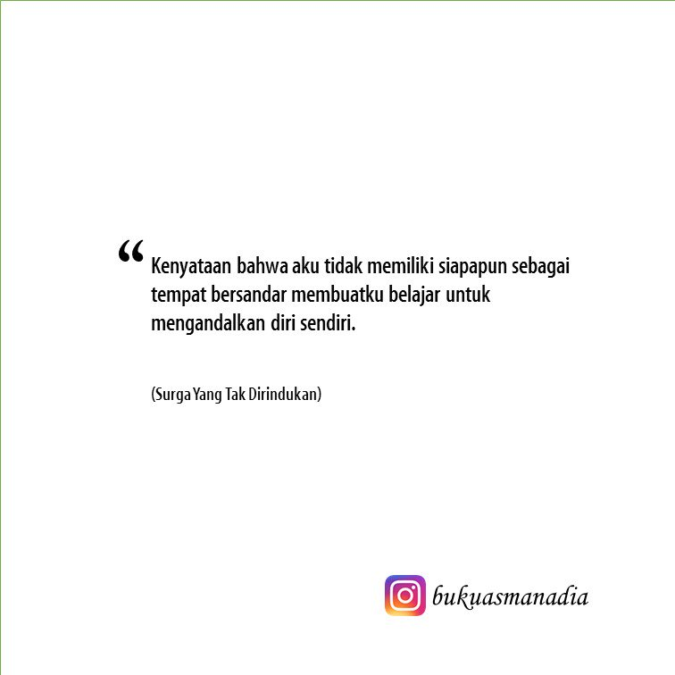 Quote Buku Asmanadia Ar Twitter Kutipan Novel Surga Yang Tak Dirindukan Karya Asma Nadia Https T Co 1devgzv2rd