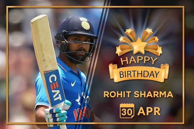 Happy Birthday  ,  Rohit Sharma