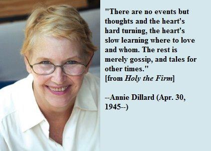 Happy birthday, Annie Dillard!