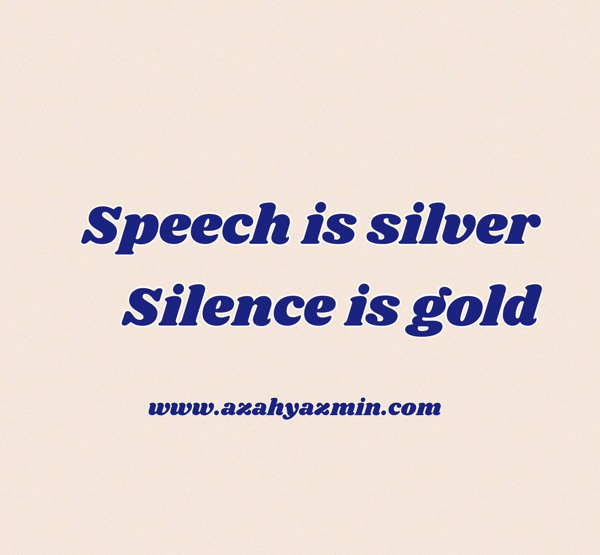 speech is silver and silence is golden essay Speech is silver, but silence is golden source: the oxford dictionary of phrase and fable author(s): elizabeth knowleselizabeth knowles proverbial saying, mid 19th.
