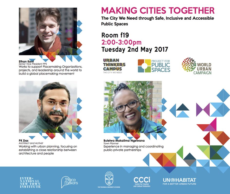 #MakingCitiesTogether pre-conference #Placemaking presentation, 2pm Tues: https://t.co/vNnAJ5fv8z @TU_Kenya #PublicSpacesUTC #PublicSpaces https://t.co/Ue3MatpzjR