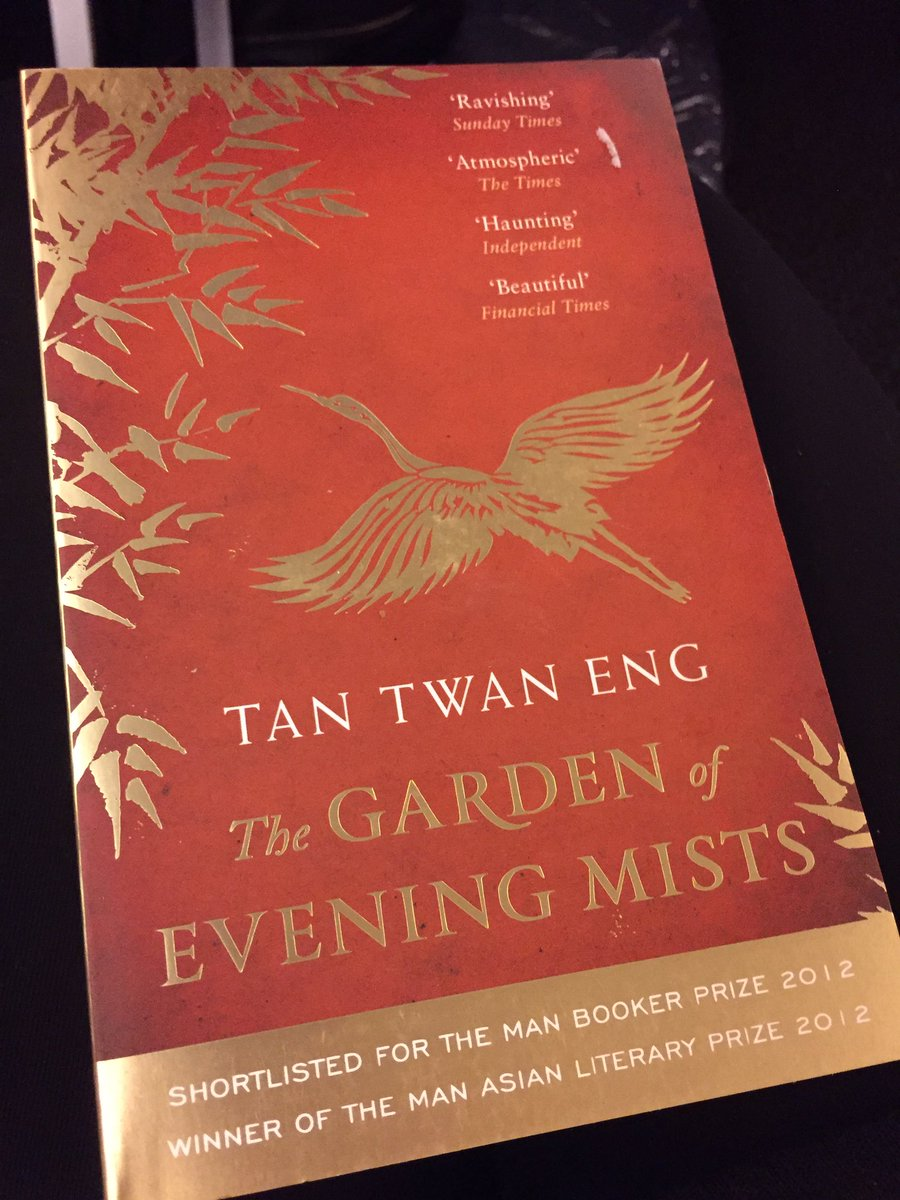 maria marsh on twitter time for the flight to singapore time to read tan twan engs the garden of evening mists - The Garden Of Evening Mists
