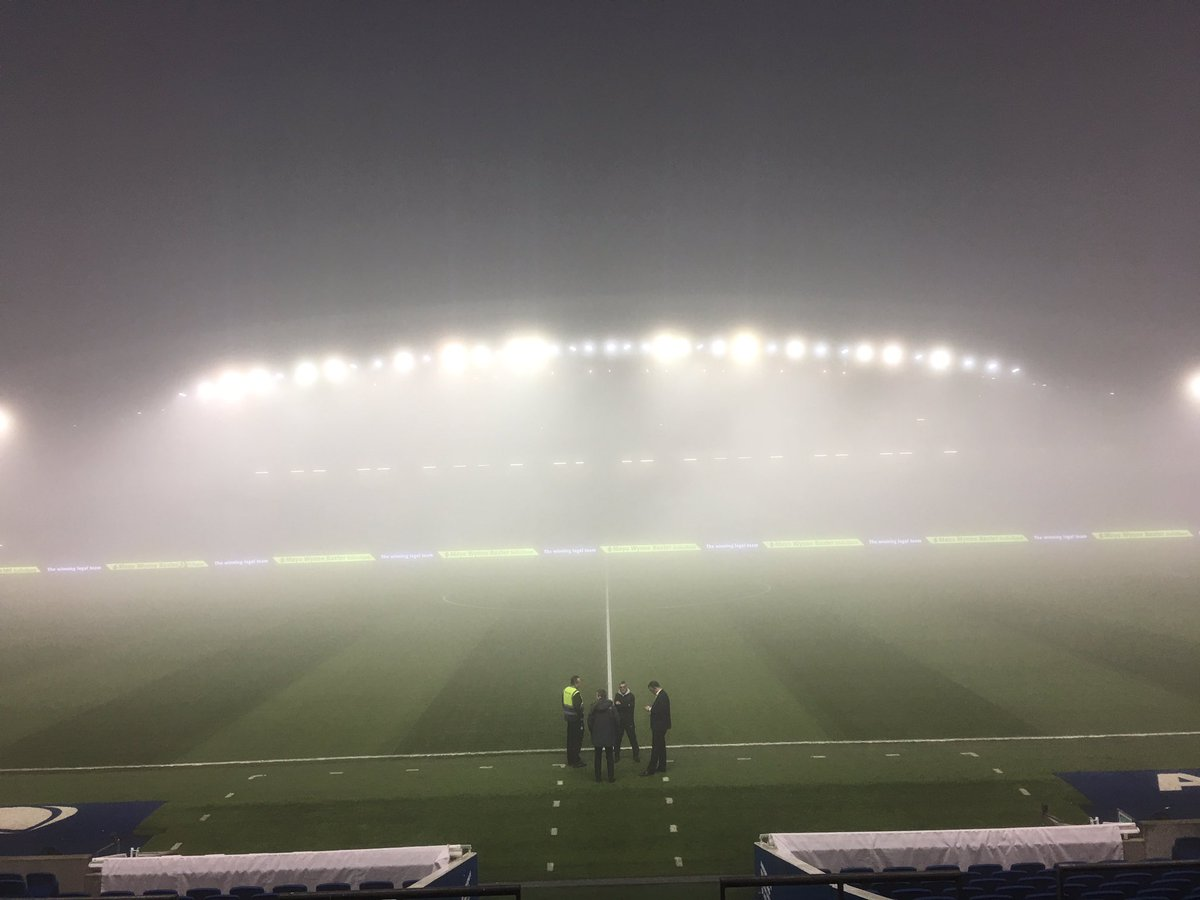 Fogg inspection at The Amex when the ref eventually gets here he's stuck in fog
