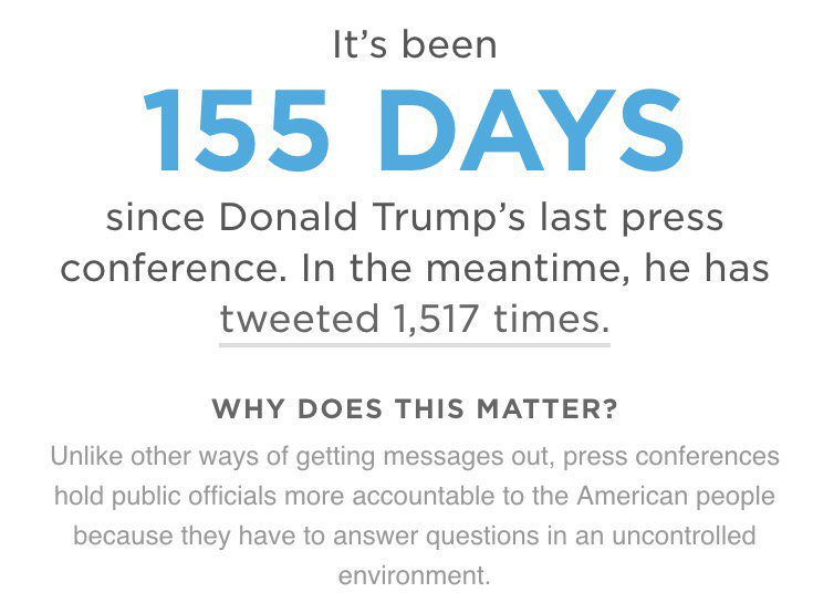 It's been 155 days since @realDonaldTrump had a press conf. He's tweeted 1,517 times since https://t.co/uZvBOAhqVk https://t.co/W8o0O9oiXE
