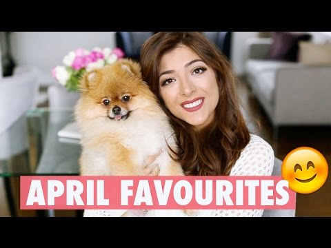 APRIL FAVOURITES (+ unfavourites!)