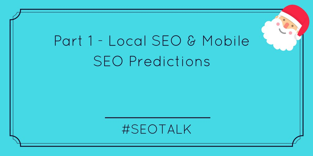 And here goes part 1 of the chat today, share your 2017 Predictions for Local & Mobile SEO #SEOTalk https://t.co/EUihyoJXix