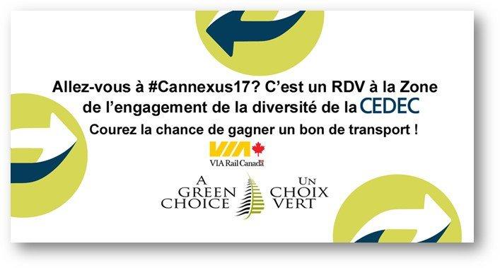Arrêtez en passant! Zone d'engagement de la diversité .@CEDEC_QC, #Cannexus17. Chance de gagner un bon de transport : 250 $, @VIA_Rail. https://t.co/QZInq9tF3u