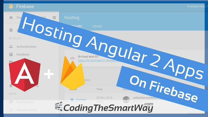Hosting Angular 2 Applications On Firebase