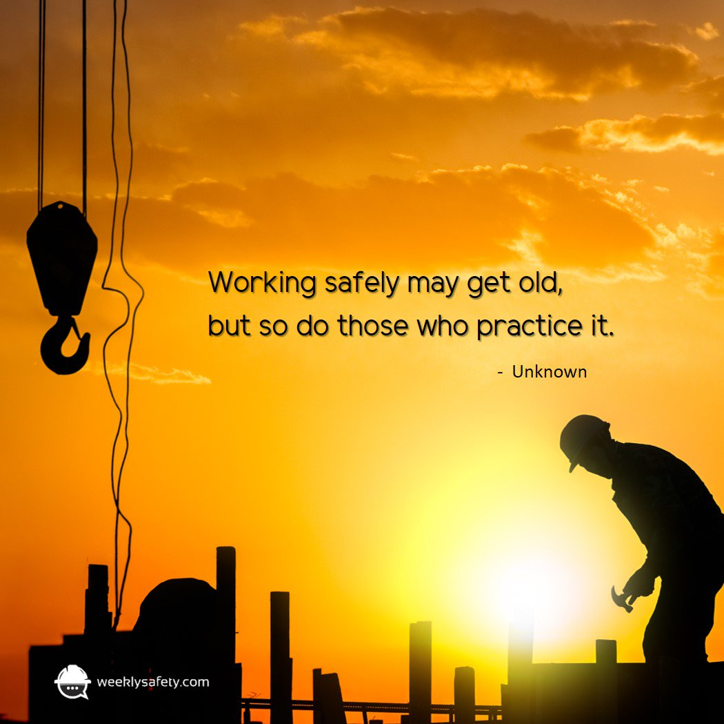 Safety Quotes | Weeklysafety On Twitter Safety Quote Of The Week