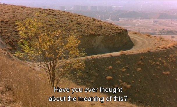 MOVIE QUOTES On Twitter Taste Of Cherry By Abbas Kiarostami 1997
