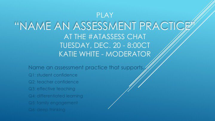 The #atassess chat is live!  Q1: Name an assessment practice that supports student confidence. https://t.co/9jTulWf84v