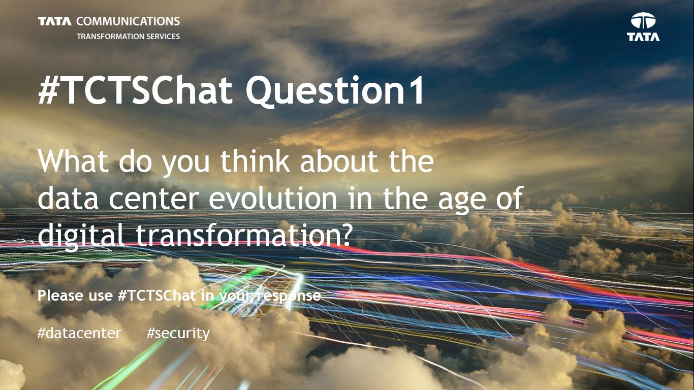Here's the first one: What do you think about the #datacenter evolution in the age of #digital transformation? #TCTSChat #telecom #CISO #CTO https://t.co/nEldVufKBD