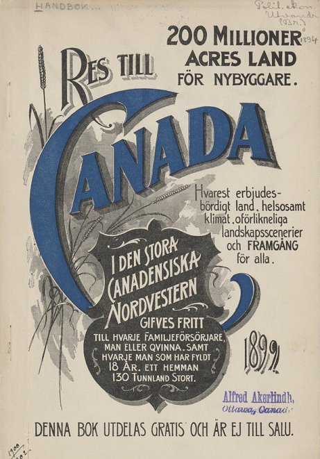 1899 immigration handbook, published by the Canadian Department of Interior, to recruit settlers from Sweden: https://t.co/pNBngqzWWK https://t.co/kEeMWIkNdQ