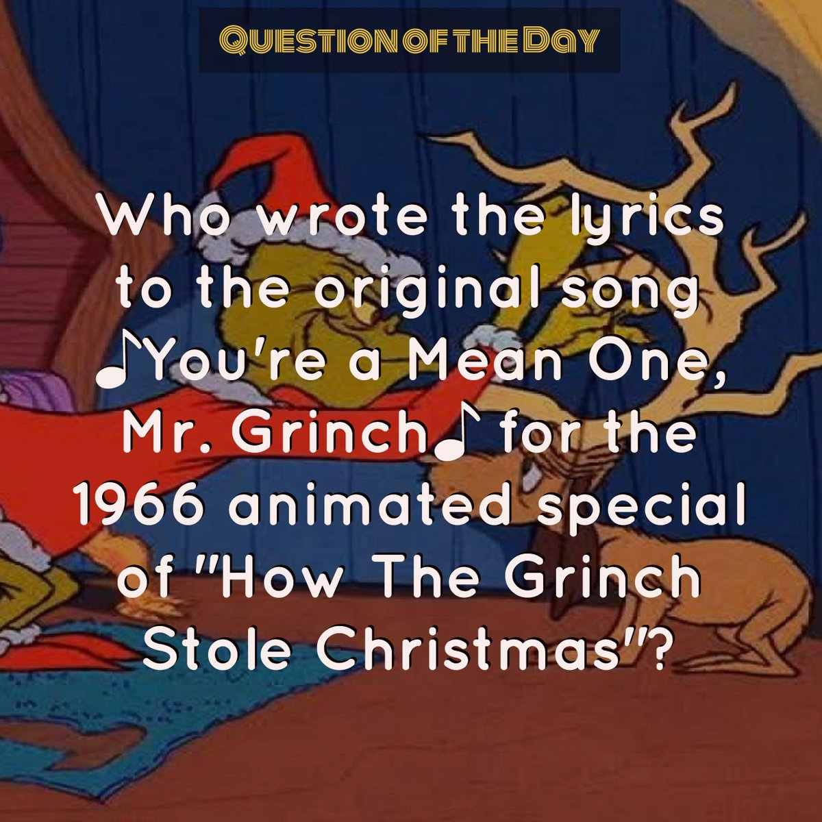 How The Grinch Stole Christmas Lyrics.Iq 2000 Trivia On Twitter Questionoftheday Who Wrote The