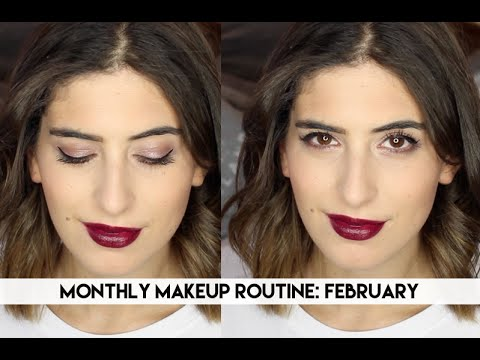 Monthly Makeup Routine: February