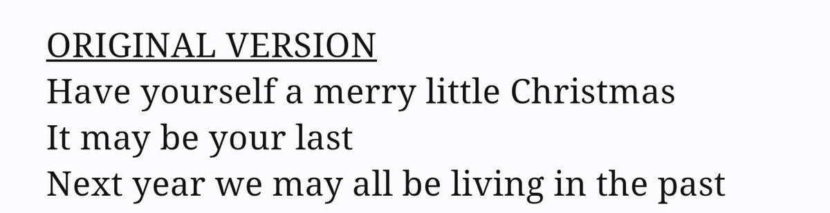 todd vanderwerff on twitter the original lyrics to have yourself a merry little christmas are really speaking to me this year for some reason - Have Yourself A Merry Little Christmas Lyrics