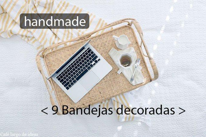 9 Bandejas decoradas handmade