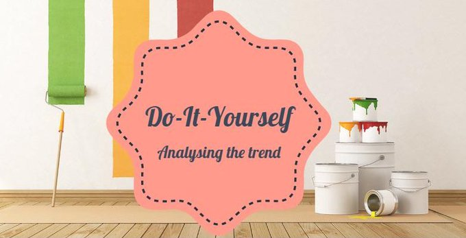 Decoding the concept of home DIY in India
