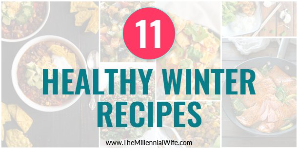 11 Delicious and Healthy Winter Recipes
