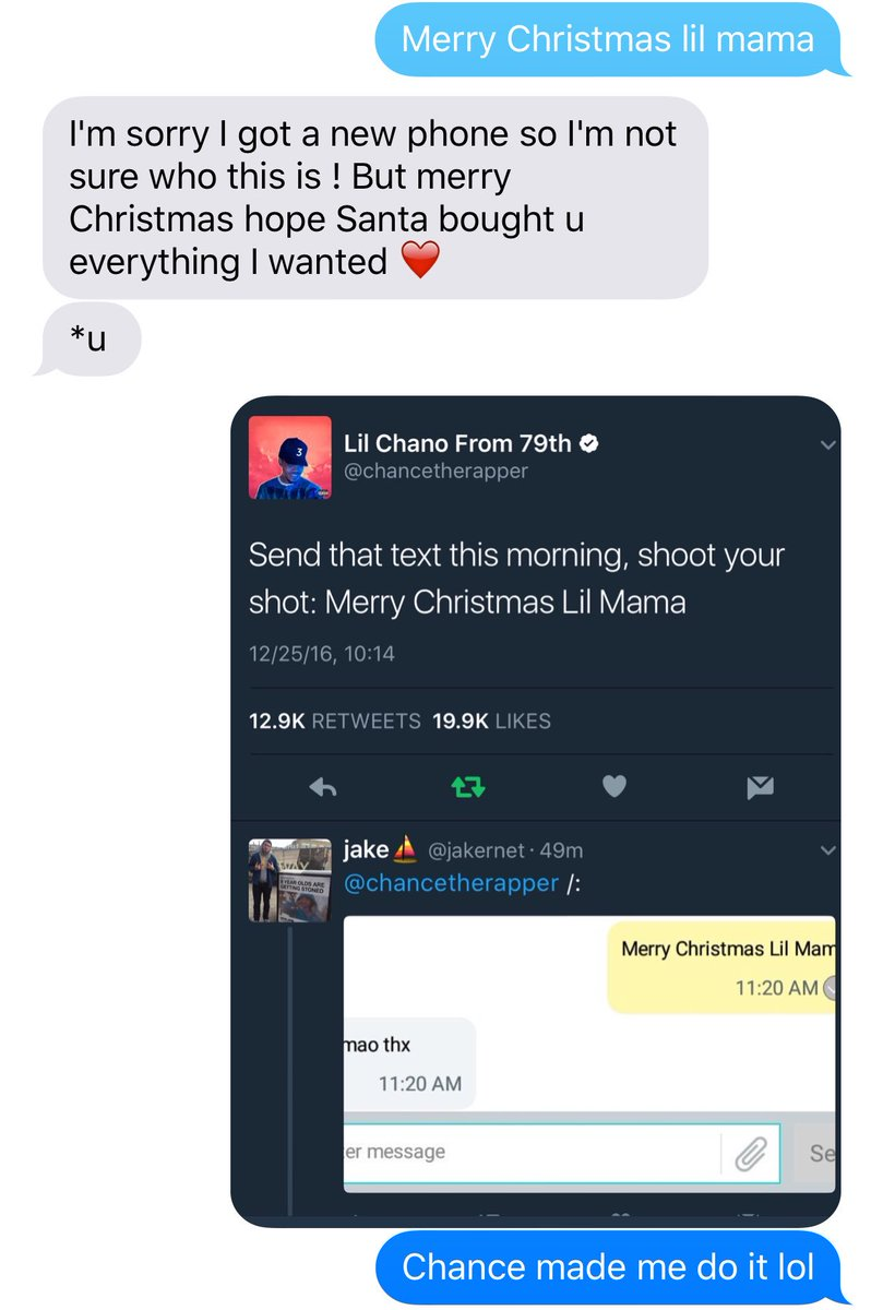 Merry Christmas Lil Mama.Chance The Rapper On Twitter Send That Text This Morning
