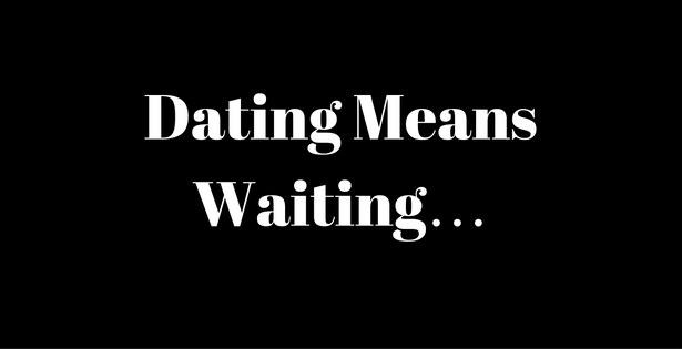 Dating and waiting twitter