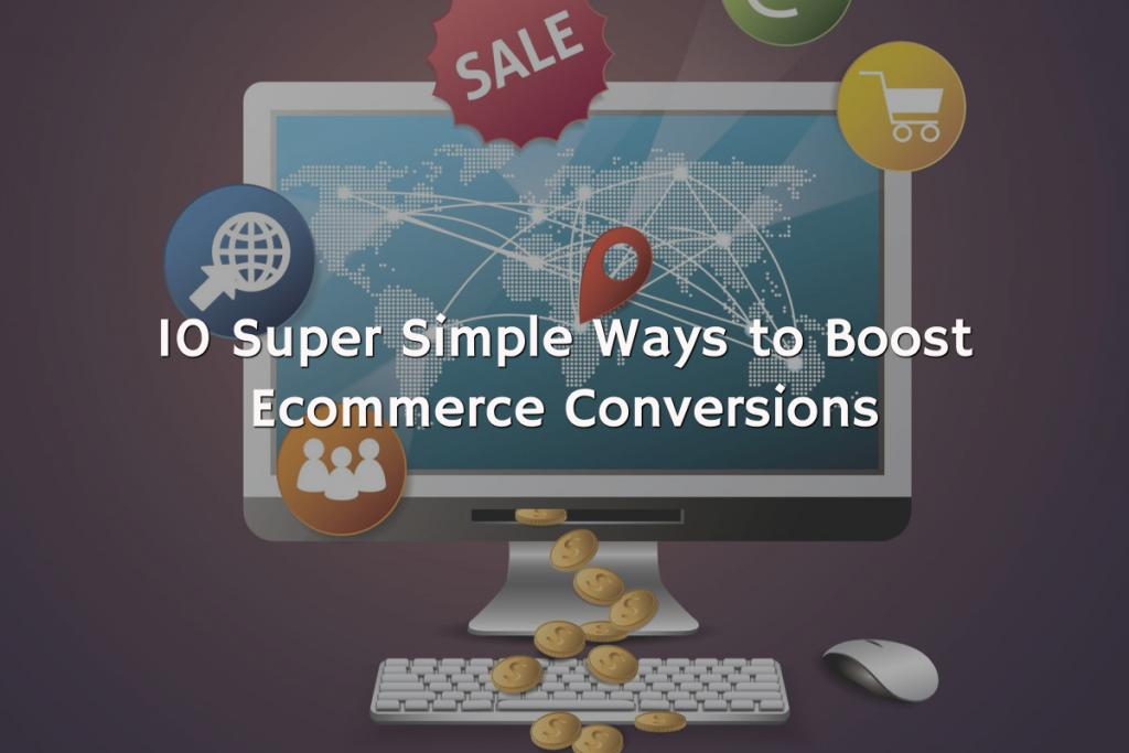 10 super simple ways to boost ecommerce conversions  https://t.co/14Td2UFxZO https://t.co/C4vODDUvCA