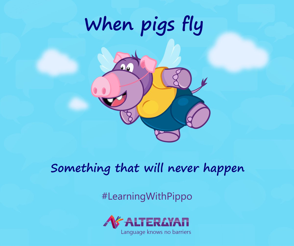 Don't wait for #pigs to fly! Gear up for learning #English #Idioms #LearnEnglish #LearningWithPippo #Vocabulary #EnglishIdioms #StudyEnglish<br>http://pic.twitter.com/ozkK909SF5