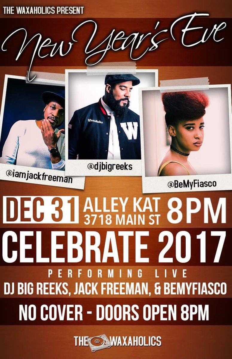 New Years EVE at @AlleyKatHOU  @_jackfreeman  @djbigreeks  @BeMyFiasco  Doors open 8pm.  @thewaxaholics https://t.co/ReFsaiPCVU