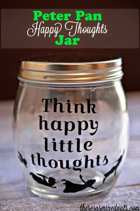 DIY Peter Pan Happy Thoughts Jar
