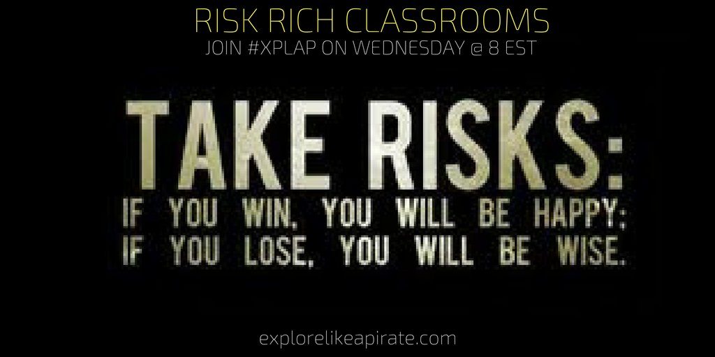Welcome to #XPLAP chat: Risk Rich Classrooms! Please introduce yourself & share a risk that you have recently taken. https://t.co/e20Rdf8Pr6