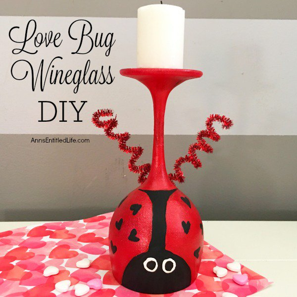 Love Bug Wineglass DIY