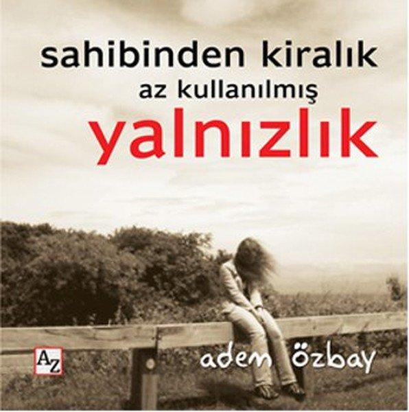 RT Kitaplarin: Sahibinden Kiralık Az Kullanılmış Yalnızlık- Adem Özbay...