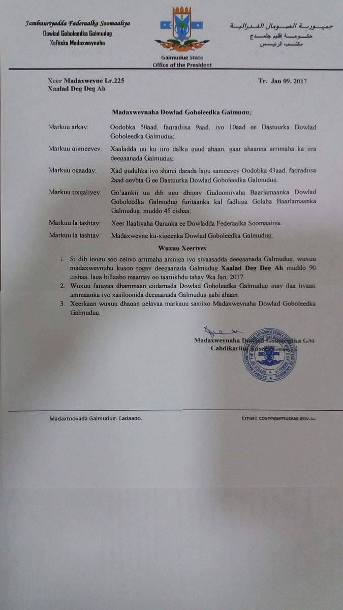 The ousted president Abdikarin Hussein declares a 3-month state of emergency to restore order. Somalia