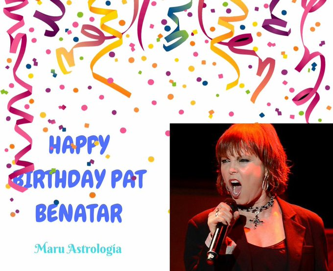 HAPPY BIRTHDAY PAT BENATAR!!!!